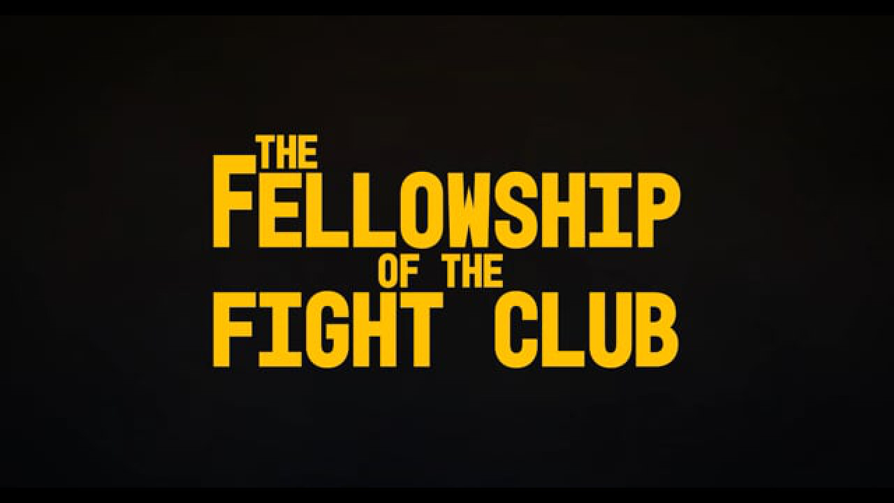 Fellowship of the Fight Club