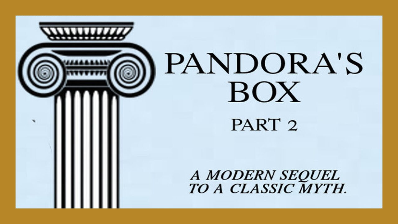 Pandora's Box - Part Two